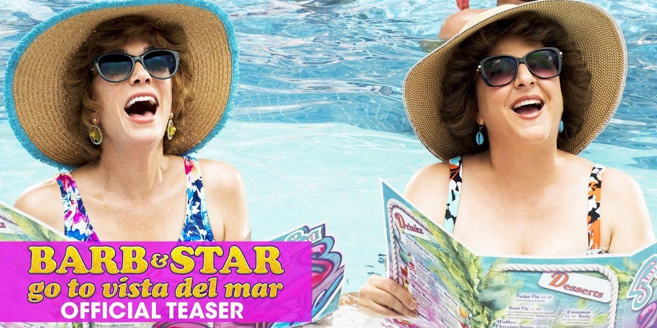 Barb & Star Go To Vista Del Mar (2021 Movie) Official Teaser – Kristen Wiig, Annie Mumolo