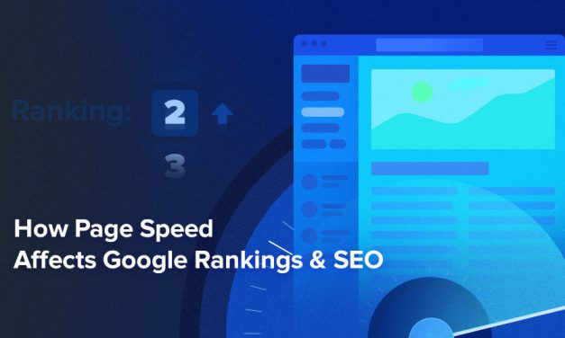 How Page Speed Affects SEO & Google Rankings | The 2020 Page Speed Guide