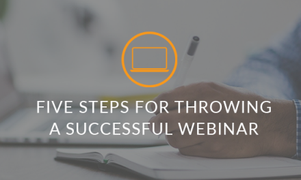 Five Steps For Throwing A Successful Webinar