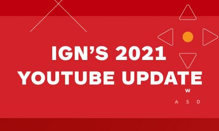 Heads Up: IGN Is Introducing New Channels!