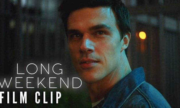 LONG WEEKEND Clip – I'll Call You Sometime