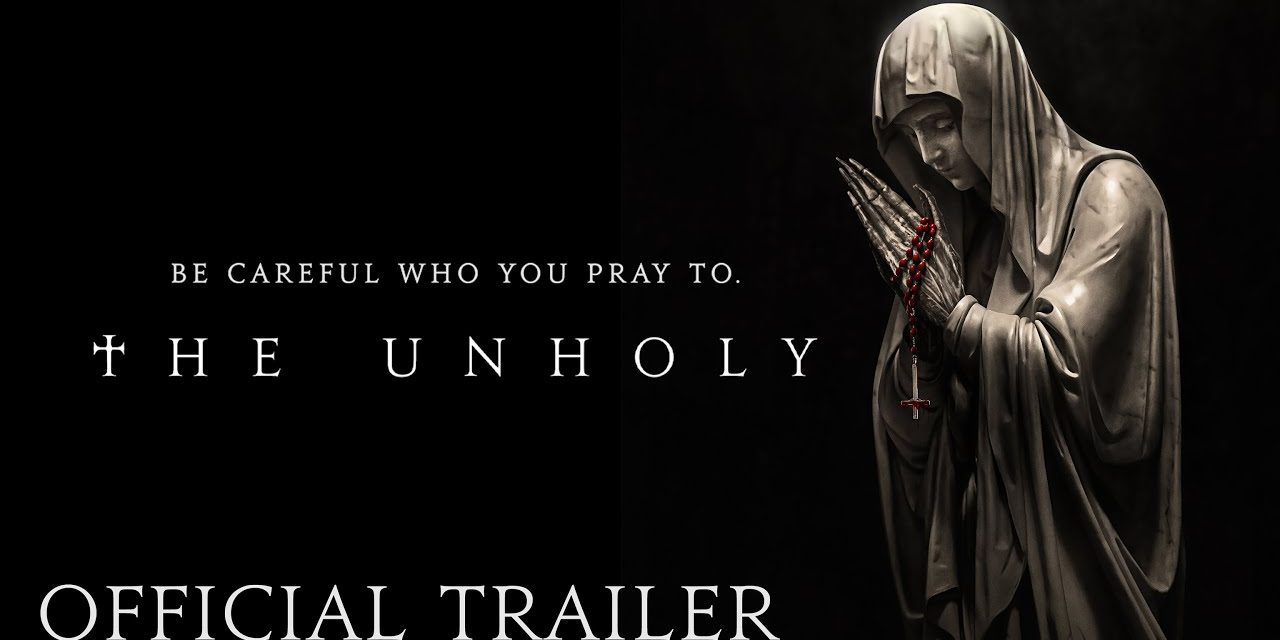 THE UNHOLY – Official Trailer (HD) | In Theaters Good Friday, April 2