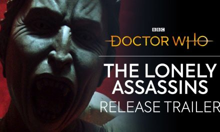 Out Now! | The Lonely Assassins | Doctor Who