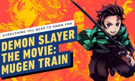 Everything You Need to Know for Demon Slayer the Movie: Mugen Train