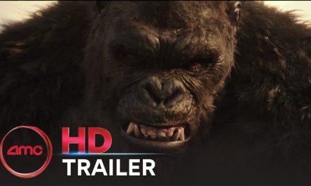 GODZILLA VS. KONG – Trailer #1 (Alexander Skarsgård, Millie Bobby Brown)   AMC Theatres 2021