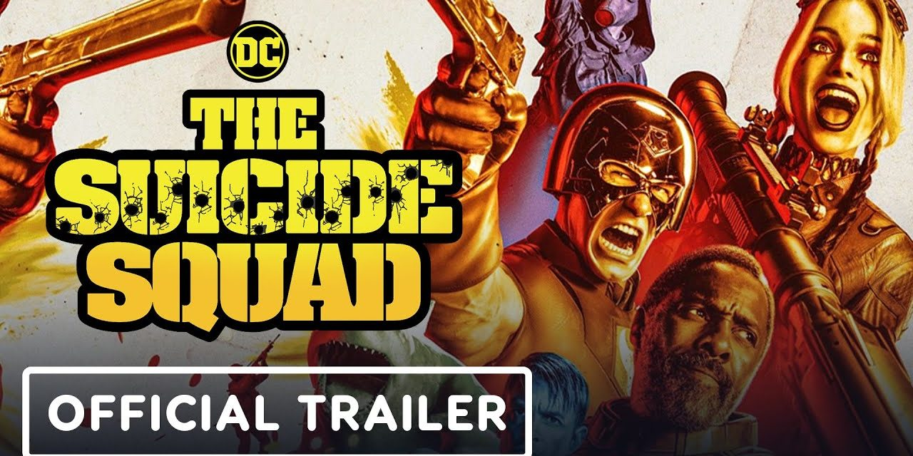 The Suicide Squad – Official Red Band Trailer (2021) Margot Robbie, Idris Elba, John Cena