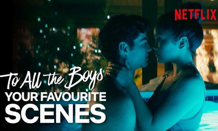 To All The Boys – The Best Moments As Voted For By Fans | Netflix
