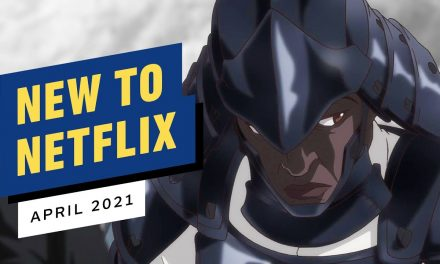 New to Netflix for April 2021