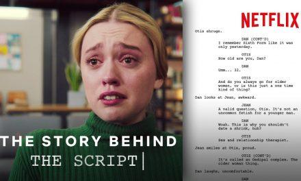Sex Education | Breaking Down The Script | Netflix x Screenplayed