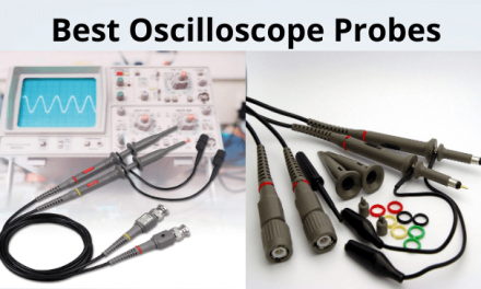 7 Best Oscilloscope Probes 2021 Reviews & Buying Guide