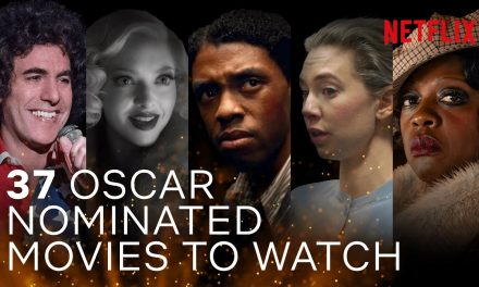 A Guide To Every 2021 Oscar®-Nominated Film Streaming On Netflix Right Now