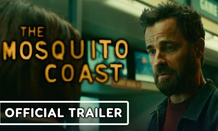 The Mosquito Coast – Official Trailer (2021)