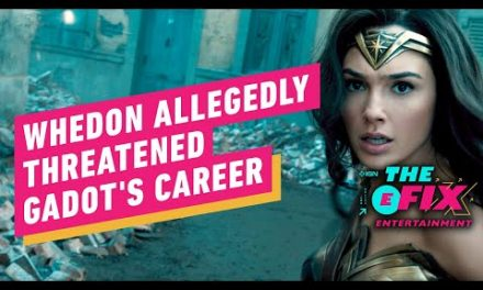 Joss Whedon Allegedly Threatened Gal Gadot's Career – IGN The Fix: Entertainment