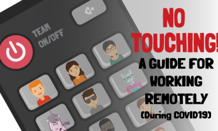 A Guide For Working Remotely