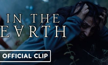 In the Earth – Exclusive Official Clip (2021) Joel Fry, Ellora Torchia