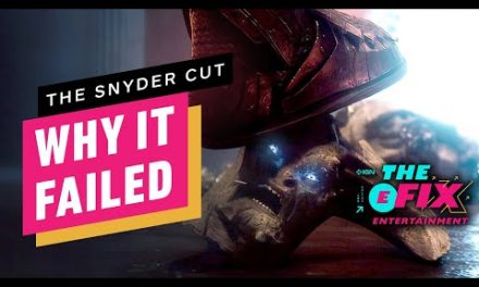 Why The Snyder Cut Failed HBO Max – IGN The Fix: Entertainment