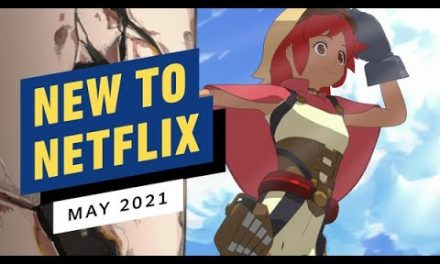 New to Netflix for May 2021