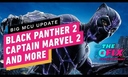 Marvel Phase 4 Trailer Reveals Black Panther 2 Title + More MCU Updates – IGN The Fix: Entertainment