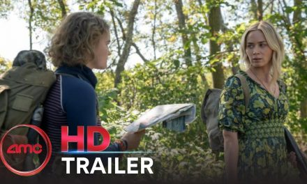 A QUIET PLACE II – Final Trailer (Emily Blunt, Millicent Simmonds, Noah Jupe) | AMC Theatres 2021