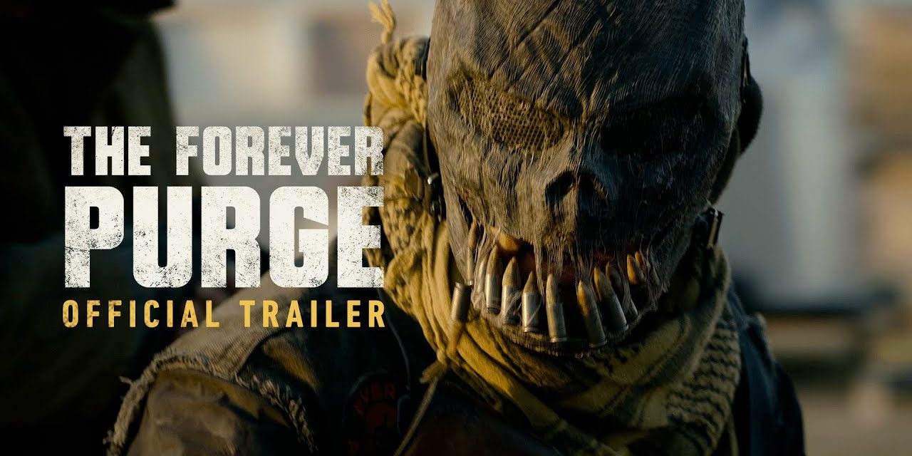 The Forever Purge – Official Trailer [HD]