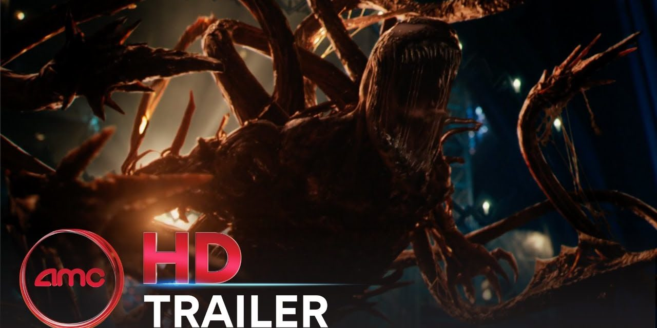 VENOM: LET THERE BE CARNAGE – Trailer (Tom Hardy, Michelle Williams) | AMC Theatres 2021