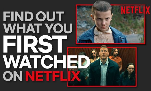 How To See The Very First Thing You Watched On Netflix