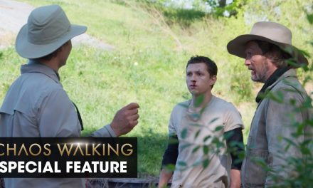 """Chaos Walking (2021 Movie) Special Feature """"Doug Liman on the Challenges He Faced Making the Film"""""""