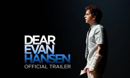 Dear Evan Hansen – Official Trailer [HD]