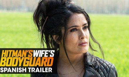 Hitman's Wife's Bodyguard (2021 Movie) Spanish Trailer – Salma Hayek