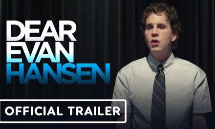 Dear Evan Hansen – Official Trailer (2021) Ben Platt, Amy Adams, Julianne Moore