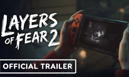 Layers of Fear 2 – Official Live-Action Nintendo Switch Trailer