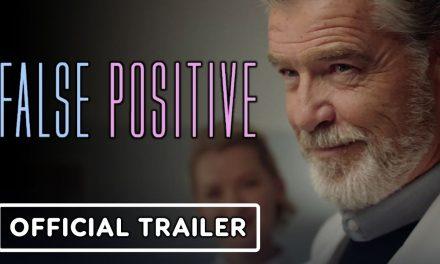 False Positive – Official Trailer (2021) Ilana Glazer, Pierce Brosnan, Sophia Bush