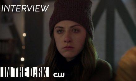 In The Dark   Season 3: Cast Featurette   The CW