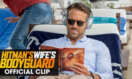 """The Hitman's Wife's Bodyguard (2021 Movie) Official Clip """"Officially on Sabbatical"""" – Ryan Reynolds"""