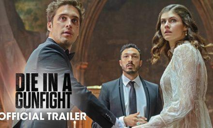 Die In A Gunfight (2021 Movie) Official Trailer – Diego Boneta, Alexandra Daddario