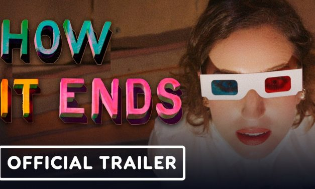 How It Ends – Official Trailer (2021) Zoe Lister-Jones, Cailee Spaeny