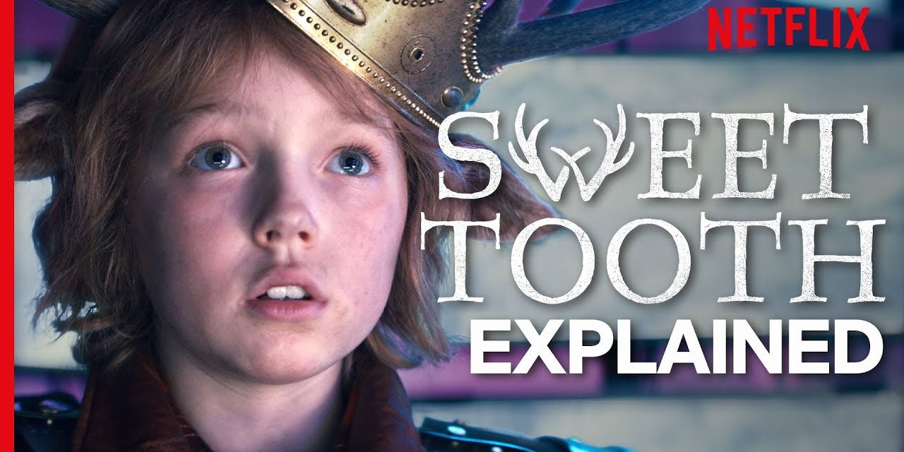 Sweet Tooth – Plot and Ending Explained | Netflix