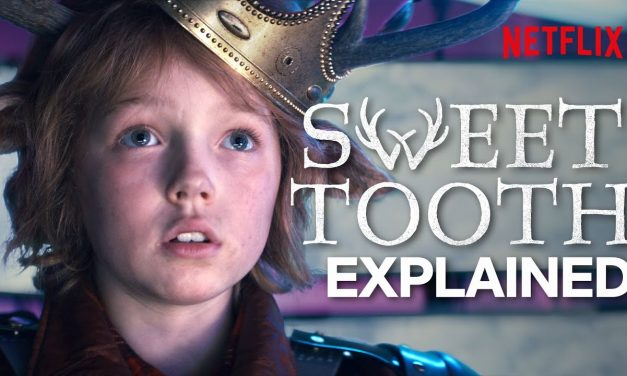Sweet Tooth – Plot and Ending Explained   Netflix