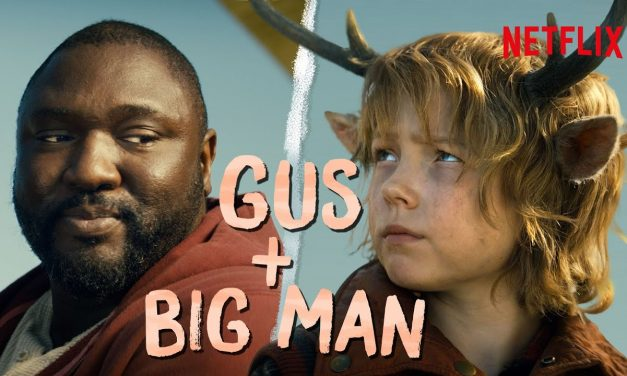 Gus and Big Man's Best Moments   Sweet Tooth   Netflix