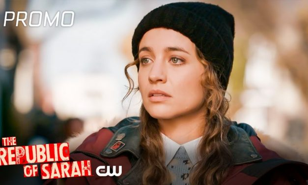 The Republic of Sarah   Season 1 Episode 3   Lines Between Us Promo   The CW