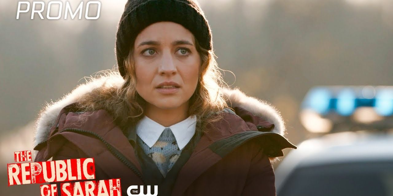 The Republic of Sarah   Season 1 Episode 2   Power Promo   The CW