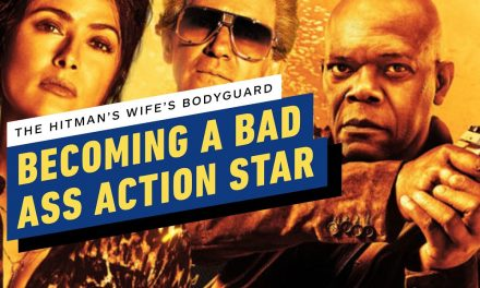 Becoming A Bad Ass Action Star: The Hitman's Wife's Bodyguard