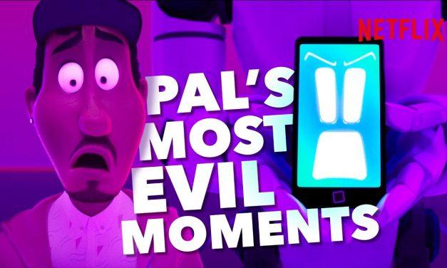 PAL's Most Evil Moments | The Mitchells Vs. The Machines | Netflix