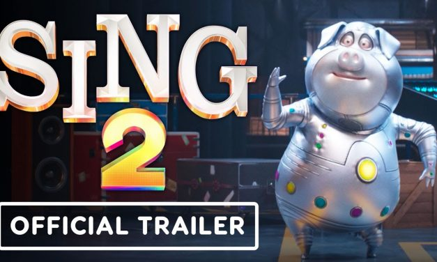 Sing 2 – Official Trailer (2021) Matthew McConaughey, Reese Witherspoon, Scarlett Johansson