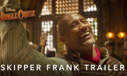 Jungle Cruise   Skipper Frank Trailer   July 30