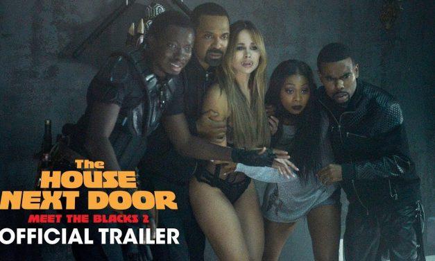 The House Next Door: Meet the Blacks 2 (2021) Official Trailer – Katt Williams, Mike Epps