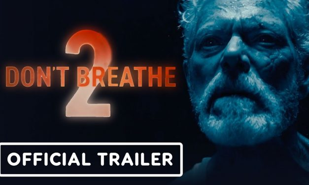 Don't Breathe 2 – Exclusive Official Trailer (2021) Stephen Lang, Brendan Sexton III, Madelyn Grace