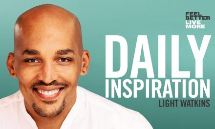 How To Find Inspiration Everywhere You Look with Light Watkins