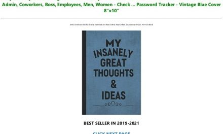Download In ?PDF My Insanely Great Thoughts & Ideas: Funny Notebook – Best Humorous Gift Work Office Idea For Admin, Coworkers, Boss, Employees, Men, Women – Check … Password Tracker – Vintage Blue Cover 8″x10″ Read #book *ePub
