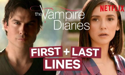 The First & Last Lines Spoken In The Vampire Diaries | Netflix